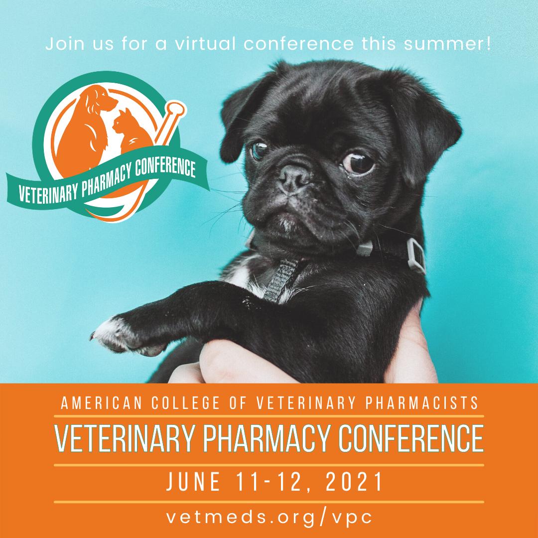 Veterinary Pharmacy Conference, June 11-12, 2021